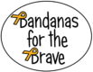 Bandanas For The Brave (Charity No NIC101835)